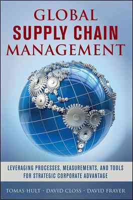 Global Supply Chain Management By Hult, Tomas/ Closs, David/ Frayer, David