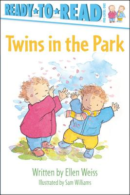 Twins in the Park By Weiss, Ellen/ Williams, Sambacks (ILT)/ Williams, Sam (ILT)