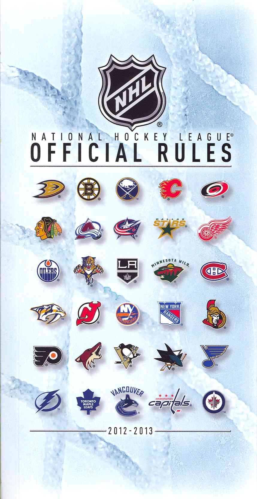 2012-2013 Official Rules of the NHL By National Hockey League (COR)